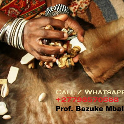 ''+27798570588'' Best Traditional Healer, Lost Love Spells, Sangoma, Psychic In Sandton,...